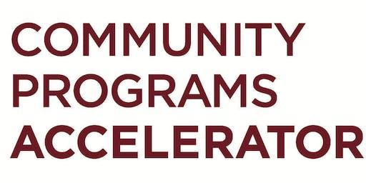 Community Programs Accelerator Application Information Session #3