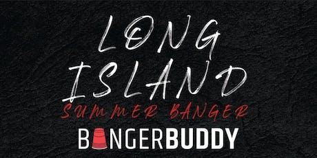 Bangerbuddy Presents: Long Island Summer Banger  tickets