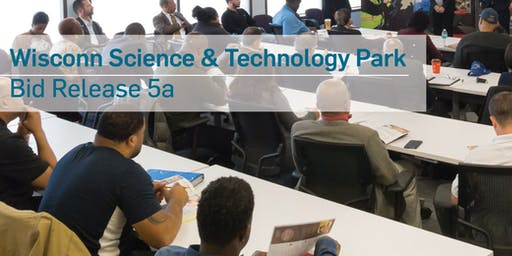 Wisconn Valley Science & Technology Park Phase 1, Area 1 Pre-bid and Matchmaking Session - Bid Package 5a