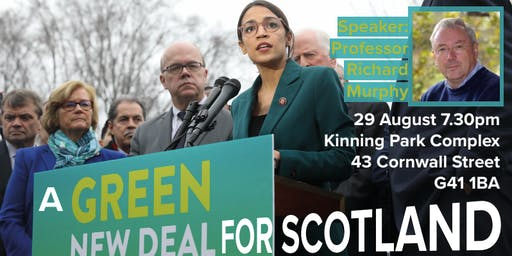 CS Forum: A Green New Deal for Scotland, with Richard Murphy