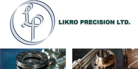Hi-Fi Machining - Tour of Likro Precision Ltd. tickets