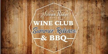 Wine Club Summer Release & BBQ tickets