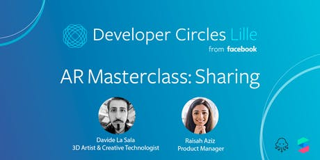 Developer Circles Lille #8 - AR Masterclass #3 : AR and Sharing billets