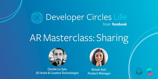 Developer Circles Lille #8 - AR Masterclass #3 : AR and Sharing