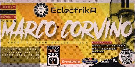 Eclectrika/MarcoCorvino @TENGU Yamamori  tickets