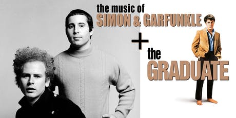 The Music of Simon & Garfunkel + The Graduate tickets