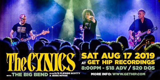 The Cynics / The Big Bend live at Get Hip