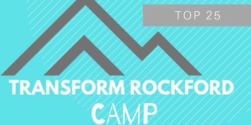Transform Rockford Quarterly Camp