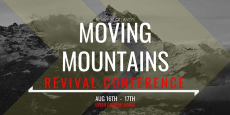 "Revive Scotland's ""Moving Mountains"" Revival Conference tickets"