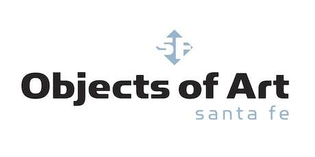 Objects of Art Santa Fe 2019 tickets