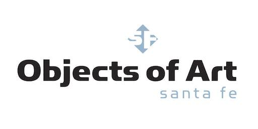 Objects of Art Santa Fe 2019