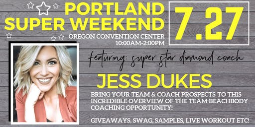 July Portland Beachbody Stronger Together Super Weekend