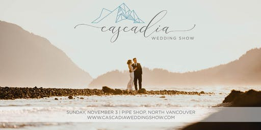 2019 Cascadia Wedding Show
