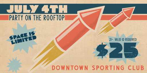 July 4th Party on The Rooftop