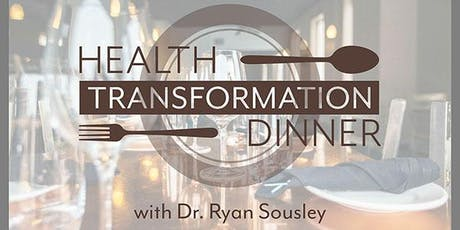 FREE Dinner with the Doc - Transform Your Health & Eliminate Chronic Pain tickets