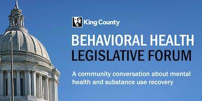 King County Behavioral Health Legislative Forum
