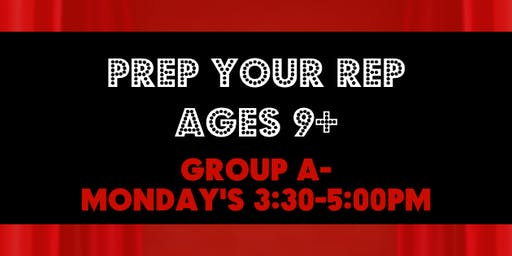NEW! Prep Your Rep A (Ages 9+) Monday's 3:30-5:00