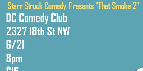 That Smoke 2 Comedy show tickets
