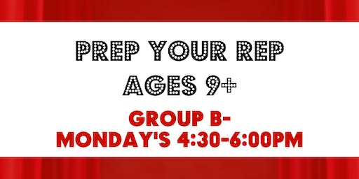 NEW! Prep Your Rep B (Ages 9+) Monday's 4:30-6:00