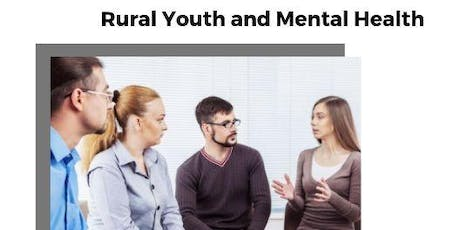 Dinner and Conversation about Rural Youth and Mental Health tickets