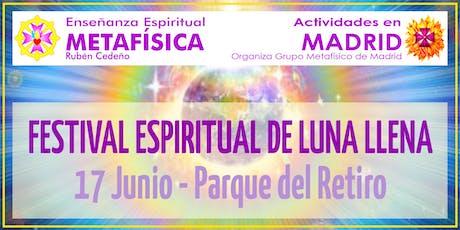 Festival Espiritual de Luna Llena en Madrid entradas