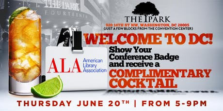 Complimentary Cocktail for the ALA (American Library Association) The Park! tickets