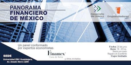 EL PANORAMA FINANCIERO DE MÉXICO boletos
