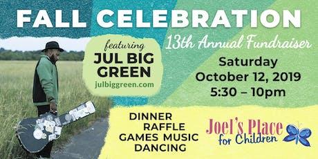Joel's Place for Children: Fall Celebration Fundraiser - ft. Jul Big Green tickets