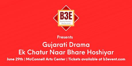 Gujarati Play - Ek Chatur Naar Bhare Hoshiyar tickets