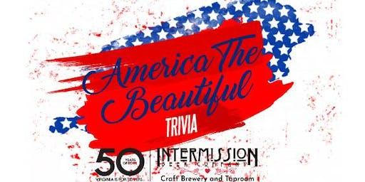 America The Beautiful Trivia Night!