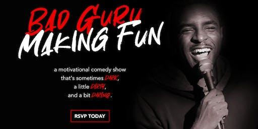 Bad Guru | Making Fun - Motivational Comedy Show
