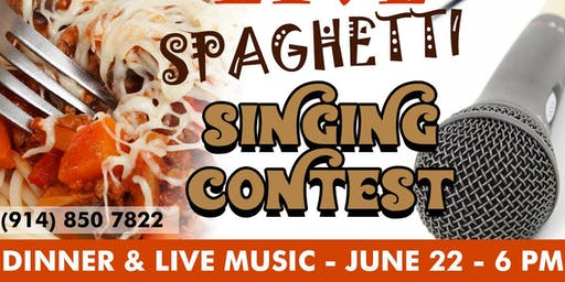 Live Spaghetti Singing Contest!