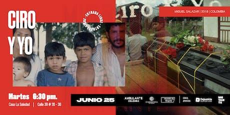 Ambulante Presenta | Ciro y Yo con presencia de su director Miguel Salazar  tickets