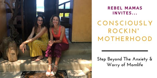 Rebel Mamas DeStress Night Out: Step Beyond the Stress & Anxiety of MomLife