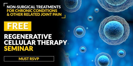 FREE Regenerative Cellular Therapy Seminar - Champlin, MN 6/18 tickets