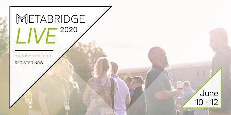 Metabridge Live 2020 tickets