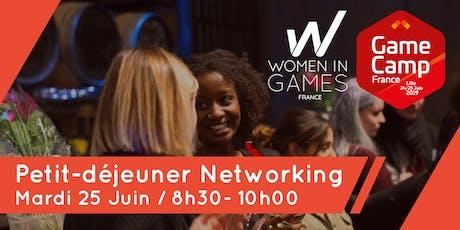 Petit-déjeuner networking Women in Games & GameCamp billets