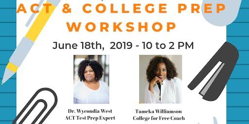 ACT & College Prep Workshop