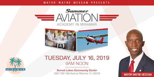 Mayor Messam's Miramar Aviation Academy - MUST BE MIRAMAR RESIDENT OR MIRAMAR STUDENT