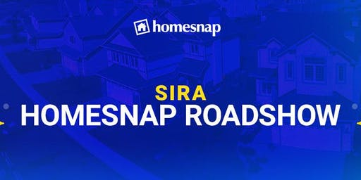 SIRA Homesnap Roadshow
