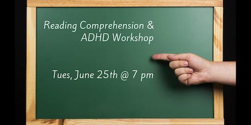 Reading Comprehension & ADHD Workshop
