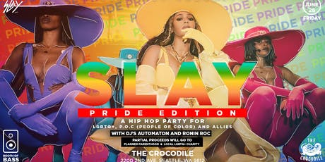 """SLAY """"Pride Edition"""" tickets"""