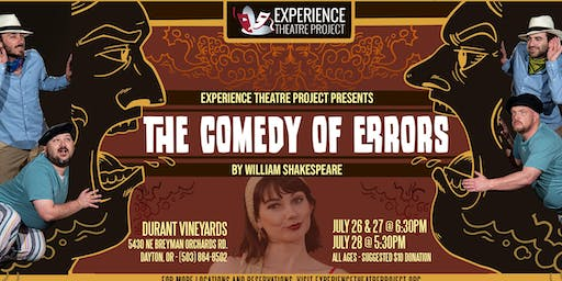 The Comedy of Errors at Durant Vineyards- Friday, July 26 at 6:30pm