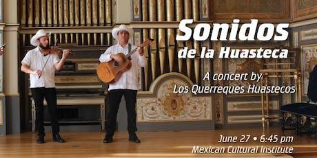 CONCERT: SONIDOS DE LA HUASTECA tickets