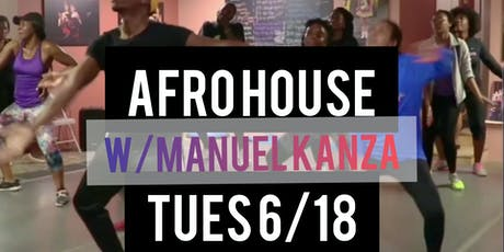 AFRO HOUSE W/ MANUEL KANZA 6/18 tickets