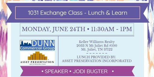 1031 Exchange Class - Lunch & Learn