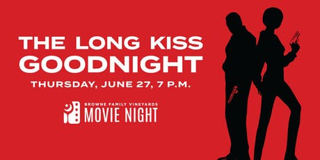 Movie Night! The Long Kiss Goodnight tickets