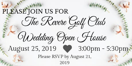 The Revere Golf Club Wedding Open House tickets