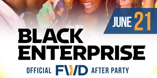Black Enterprise FWD After Party