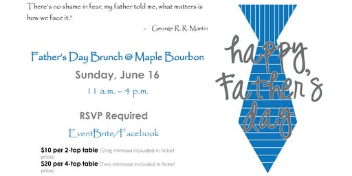 Father's Day Brunch @ Maple Bourbon